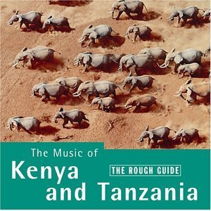 <i>The Rough Guide to the Music of Kenya and Tanzania</i> 1996 compilation album by Various artists