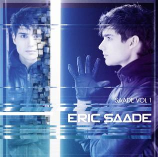 <i>Saade Vol. 1</i> 2011 studio album by Eric Saade