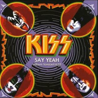 Say Yeah (Kiss song) 2009 single by Kiss