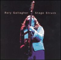 stage struck rory gallagher