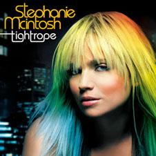 <i>Tightrope</i> (Stephanie McIntosh album) 2006 studio album by Stephanie McIntosh