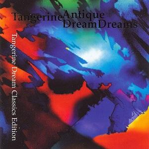 <i>Antique Dreams</i> 2000 compilation album by Tangerine Dream