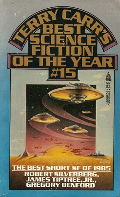 Terry Carr's Best Science Fiction of the Year 15 cover.jpg