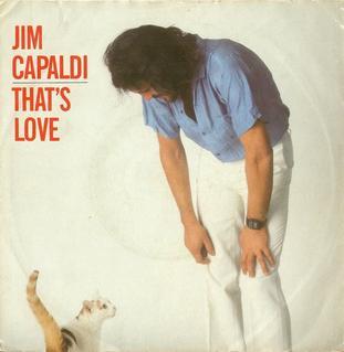 Thats Love (song) 1983 single by Jim Capaldi