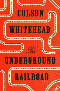 The Underground Railroad (Whitehead novel).jpg
