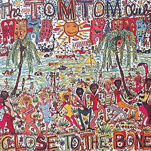 <i>Close to the Bone</i> (Tom Tom Club album) 1983 studio album by Tom Tom Club