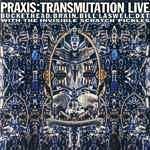 <i>Transmutation Live</i> 1997 live album by Praxis