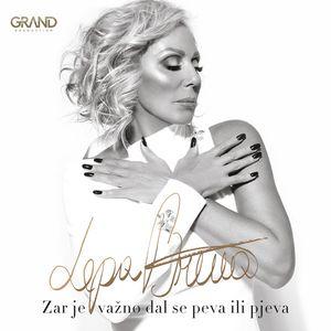 <i>Zar je važno dal se peva ili pjeva</i> 2018 studio album by Lepa Brena