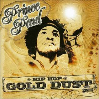 <i>Hip Hop Gold Dust</i> 2005 compilation album by Prince Paul