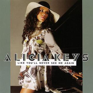 Like Youll Never See Me Again 2007 single by Alicia Keys