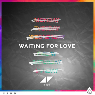 Waiting for Love (Avicii song) 2015 single by Avicii