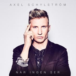 När ingen ser 2017 single by Axel Schylström