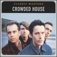 Classic masters crowded house album wikipedia for Classic house albums