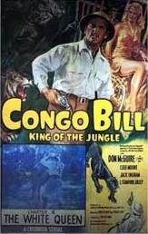 <i>Congo Bill</i> (serial) 1948 film by Thomas Carr, Spencer Gordon Bennet