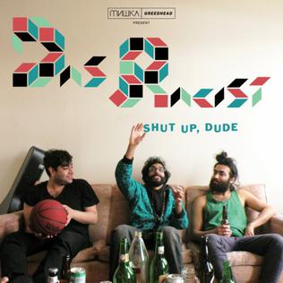 <i>Shut Up, Dude</i> 2010 mixtape by Das Racist