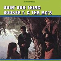 <i>Doin Our Thing</i> 1968 studio album by Booker T & the M.G.s