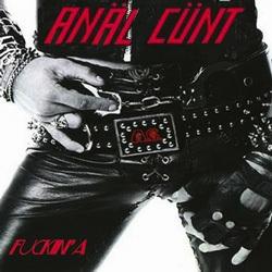 <i>Fuckin A</i> 2010 Anal Cunt album