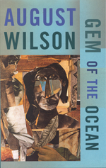 <i>Gem of the Ocean</i> play written by August Wilson