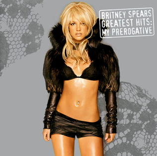 <i>Greatest Hits: My Prerogative</i> 2004 greatest hits album by Britney Spears