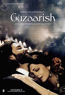 <i>Guzaarish</i> (film) 2010 Indian romantic drama film