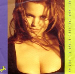 Leave a Light On (Belinda Carlisle song) 1989 single by Belinda Carlisle