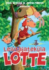 <i>Lotte from Gadgetville</i> 2006 Estonian/Latvian animated film directed by Heiki Ernits