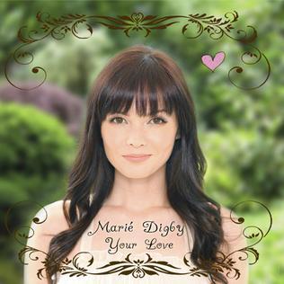 <i>Your Love</i> (Marié Digby album) 2011 studio album by Marié Digby