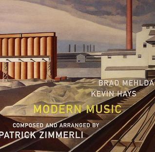 <i>Modern Music</i> (Brad Mehldau and Kevin Hays album) album by Brad Mehldau