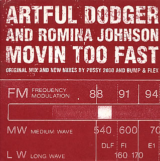 Artful Dodger featuring Romina Johnson — Movin' Too Fast (studio acapella)