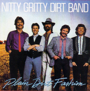 <i>Plain Dirt Fashion</i> album by Nitty Gritty Dirt Band