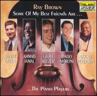 <i>Some of My Best Friends Are...The Piano Players</i> 1994 studio album by Ray Brown