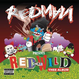 <i>Red Gone Wild: Thee Album</i> 2007 studio album by Redman