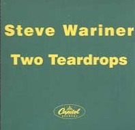 Steve Wariner Two Teardrops single.jpg