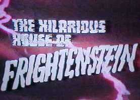 <i>The Hilarious House of Frightenstein</i>