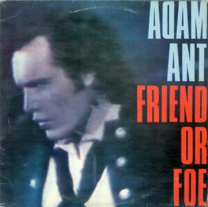 <i>Friend or Foe</i> (album) 1982 studio album by Adam Ant