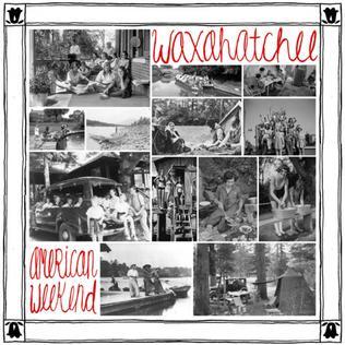 <i>American Weekend</i> 2012 studio album by Waxahatchee