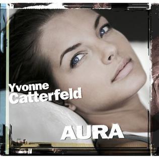 <i>Aura</i> (Yvonne Catterfeld album) album by Yvonne Catterfeld