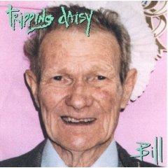 <i>Bill</i> (Tripping Daisy album) 1992 studio album by Tripping Daisy
