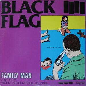 <i>Family Man</i> (Black Flag album) 1984 studio album by Black Flag
