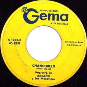 Chanchullo 1957 single by Orquesta de Arcaño y sus Maravillas