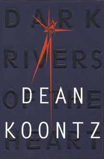 Image result for dark rivers of the heart dean koontz