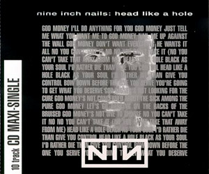 Head Like a Hole 1990 song by Nine Inch Nails