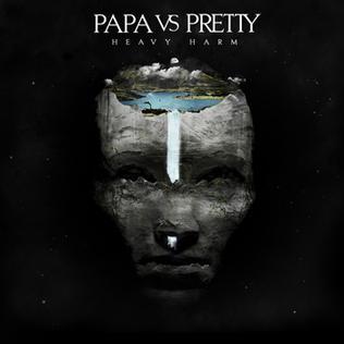 <i>Heavy Harm</i> 2010 EP by Papa Vs Pretty