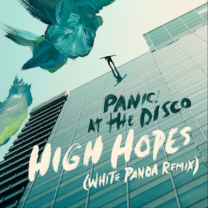 High Hopes (Panic! at the Disco song) original song written and composed by Brendon Urie, Sam Hollander, Jonas Jeberg, Ilsey Juber, Cook Classics, Taylor Parks, Lauren Pritchard, Jake Sinclair and Jenny Owen Youngs