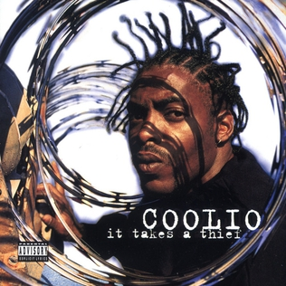 <i>It Takes a Thief</i> (album) 1994 studio album by Coolio