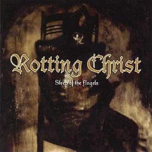 <i>Sleep of the Angels</i> 1999 studio album by Rotting Christ