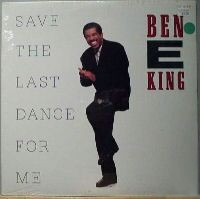 Save the Last Dance for Me (Ben E. King album - cover art).jpg