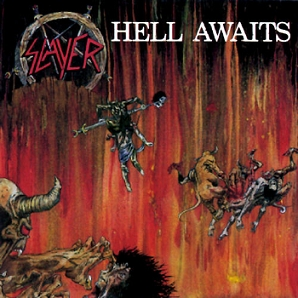Now Playing - Page 4 SlayerHellAwaits