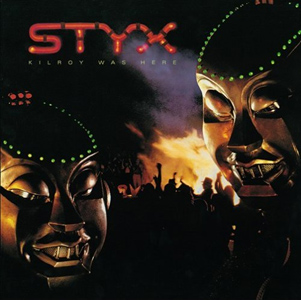<i>Kilroy Was Here</i> (album) 1983 studio album by Styx