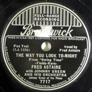 The Way You Look Tonight 1936 classic by Fred Astaire